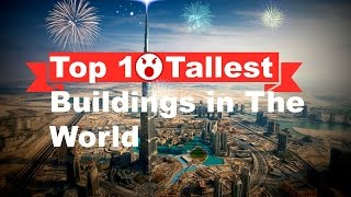 [skyscrapers] Top 10 Tallest Buildings In The World 2014 [HD]