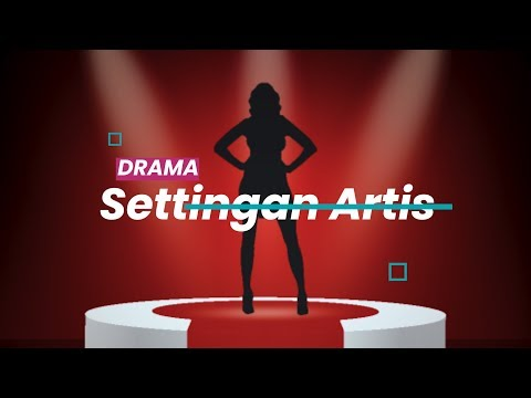 Drama Setting-an Artis   Special Content