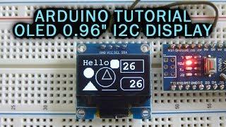 Arduino Tutorial: OLED 0.96'' I2C/SPI Display