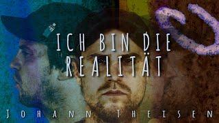 Johann Theisen – Ich bin die Realität