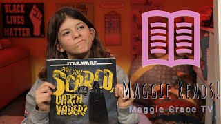 Are You Scared, Darth Vader? | Maggie Reads! | Children's Books Read Aloud!