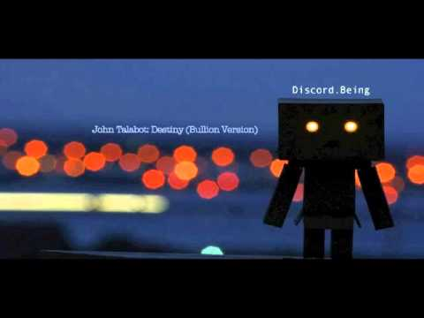 JOHN TALABOT - DESTINY (BULLION VERSION)