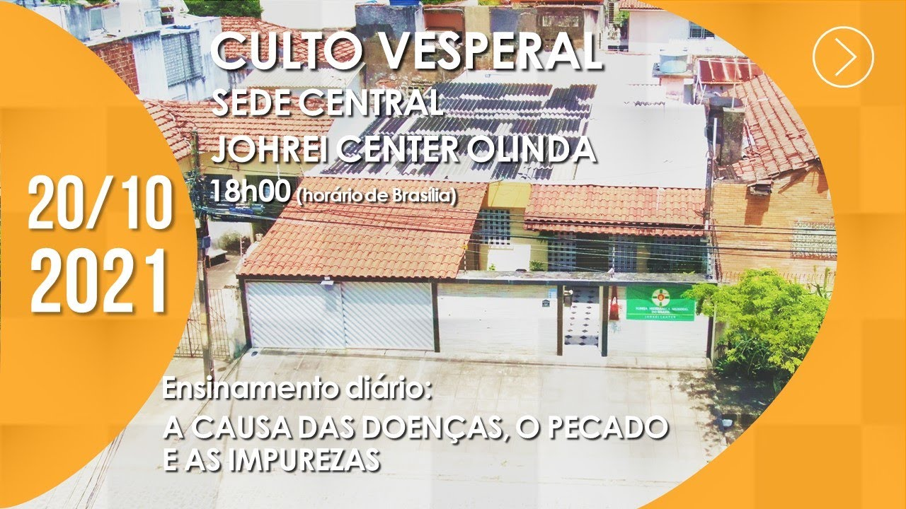 Download Culto Vesperal | Sede Central / Johrei Center Olinda (PE) 20/10/2021