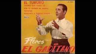 Flores el Gaditano - El tururú (Salero que tienes tú) (1961)