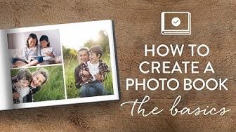 How to create a photo book: The basics