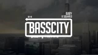 B Squared - Baby