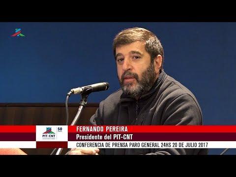 PIT-CNT Fernando Pereira Conferencia de Prensa Paro 24hs 20-7-2017