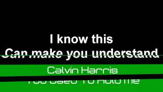 Calvin Harris - You Used To Hold Me (Lyrics) MP3