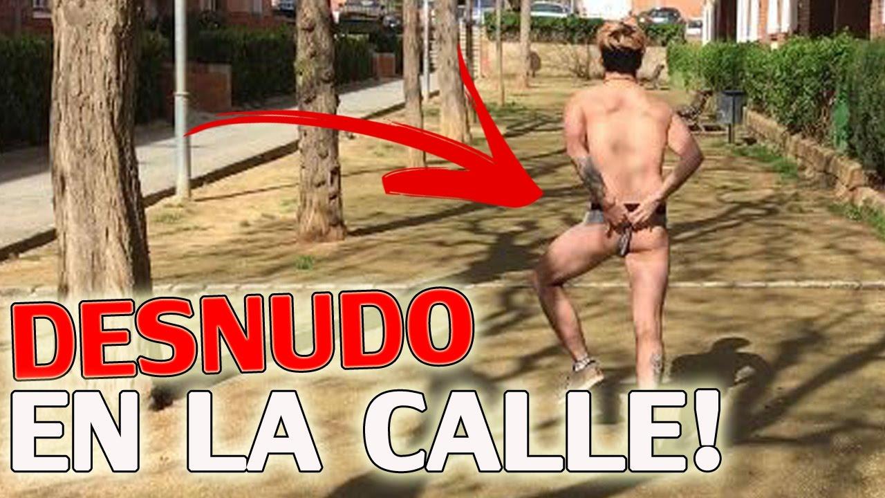 Salgo Desnudo A La Calle Si Te Ries Sufres Lo Paso Muy Mal