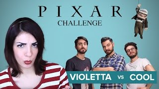 PIXAR #Movie Challenge - Violetta VS Cool and the Game
