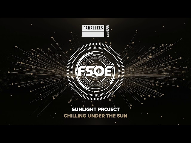 Sunlight Project - Chilling Under The Sun