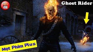 [Siêu Phẩm] Ghost Rider: Nguồn Gốc Và Sức Mạnh Ma Tốc Độ   Ghost Rider 3   Best Marvel Movies 2018