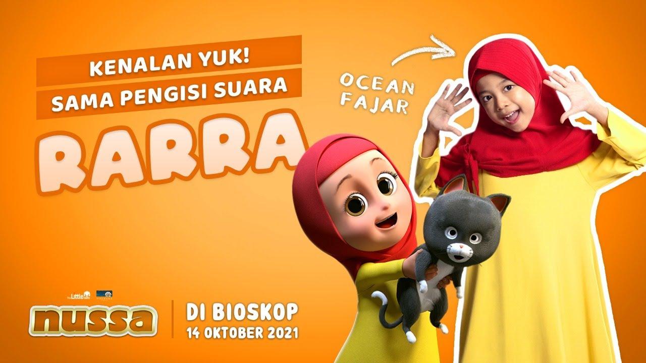 Download KENALAN YUK SAMA PENGISI SUARA RARRA, OCEAN FAJAR   FILM NUSSA DI BIOSKOP 14 OKTOBER 2021