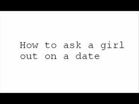 How to ask a girl out on a dating site