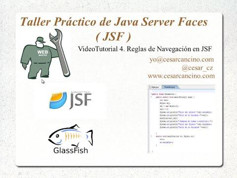 VideoTutorial 4 del Taller Práctico de Java Server Faces. Reglas de Navegación