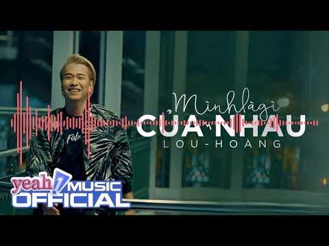 Minh La Gi Cua Nhau Lou Hoang   Part wav