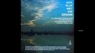 """""""Ach blijf met Uw Genade"""" Sursum Corda Enschede 1975 Complete LP"""
