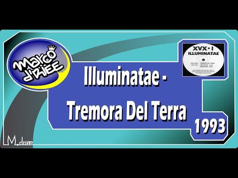 Illuminatae - Tremora Del Terra - 1993