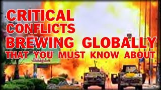 CRITICAL CONFLICTS BREWING GLOBALLY THAT YOU NEED TO KNOW ABOUT | MICHAEL SNYDER ECONOMIC COLLAPSE
