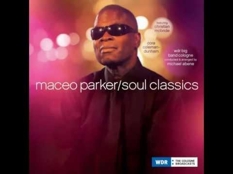 Maceo Parker ~ I Wish