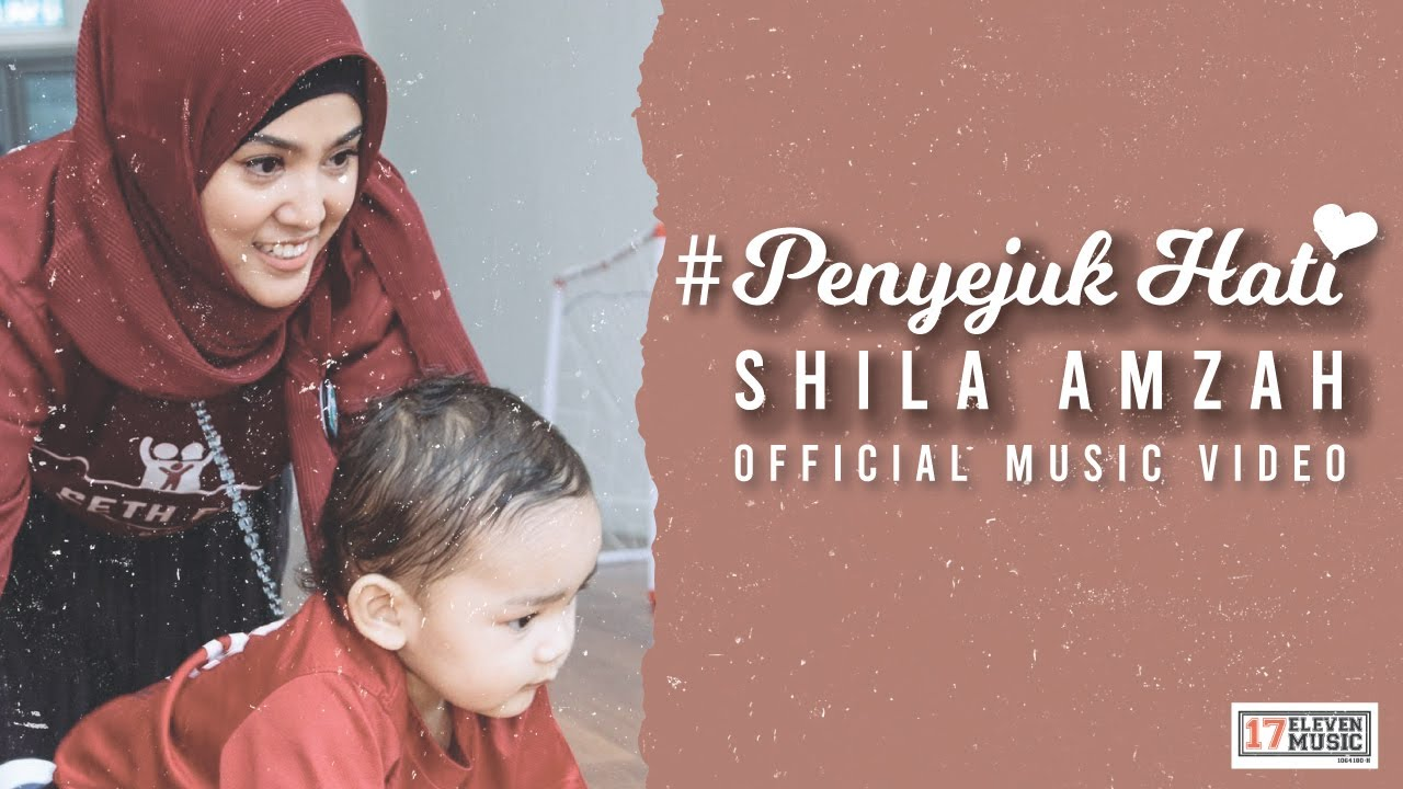 🔴 Shila Amzah - PENYEJUK HATI (OFFICIAL MUSIC VIDEO)