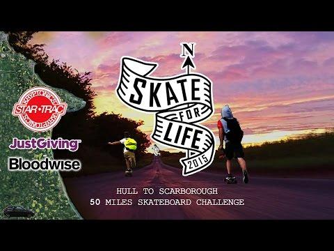 Skate-For-Life - Hull to Scarborough - 50 Miles Skateboard Challenge