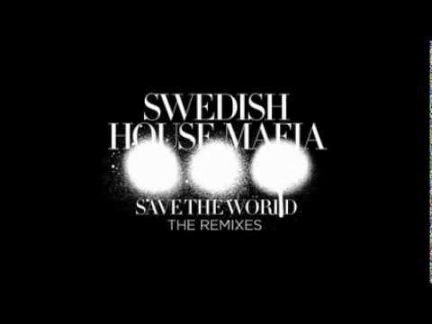 Swedish House Mafia - Save The World vs. Reload Mashup