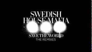 Swedish House Mafia - Save The World vs. Reload Mashup