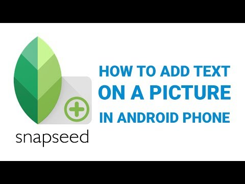 How To Add Text On A Photo In Android Phone Using Snapseed App Tutorial