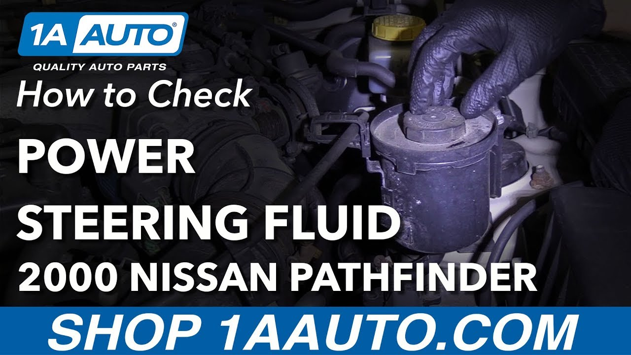 How to Check Power Steering Fluid 96-04 Nissan Pathfinder