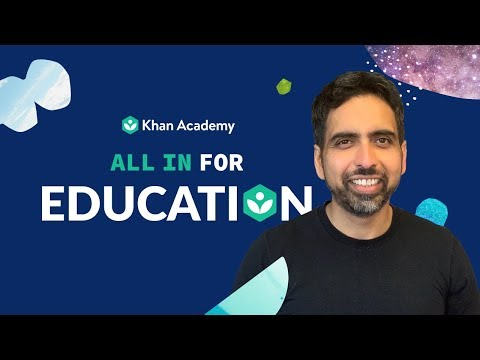 All in for Education with Khan Academy. Give today!