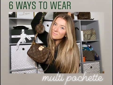 SIX WAYS TO WEAR THE LOUIS VUITTON MULTI POCHETTE ACCESSOIRES + MOD SHOTS