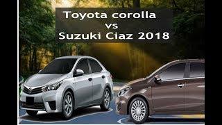 Toyota corolla vs Suzuki Ciaz 2018 Comparisons best new cars
