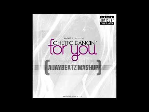 Beyoncé & The-Dream - Ghetto Dancin' For You (A JAYBeatz Mashup)