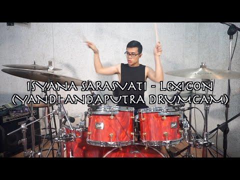 Download  ISYANA SARASVATI - LEXICON | YANDI ANDAPUTRA DRUMCAM Gratis, download lagu terbaru