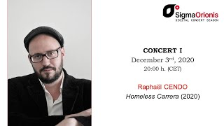 #SIGMAORIONIS Digital Concert Season 2020/21- concert I: #RaphaëlCendo (concert, interview, tips)