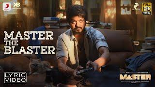 Master - Master the Blaster Lyric | Thalapathy Vijay | AnirudhRavichander | LokeshKanagaraj Thumb