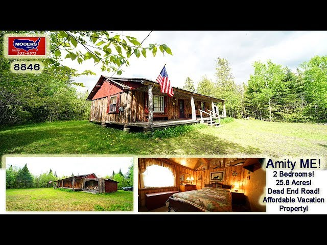 Log Cabin In Maine For Sale Video | Nearly 26 Acres Of Amity ME Land MOOERS REALTY #8846