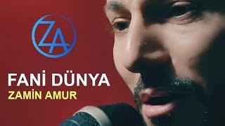 Zamin Amur - Fani Dunya (Video) 2019