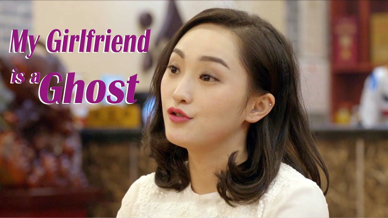 New Love Movie 2020 | My Girlfriend is a Ghost, Eng Sub | Romance film, Full Movie 1080P