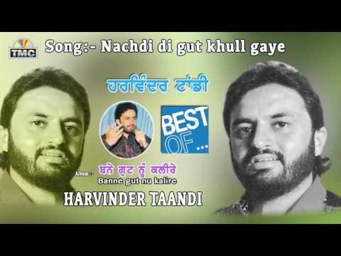 Punjabi Song   Nachdi Di Gutt Khul gyi  ...