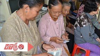 Lương hưu không đủ sống | VTC