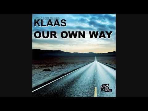 Клип Klaas - Our Own Way (Original Mix)