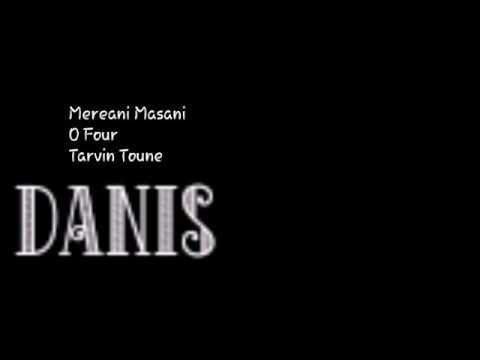 DANIS - Mereani Masani ft Tarvin Toune and O Four 2017 - Latest PNG Music