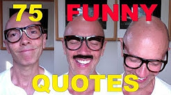 75 Hilarious Quotes | One-liner LOL Jokes | Read aloud