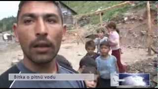 Cikáni na Slovensku se bijou o pitnou vodu