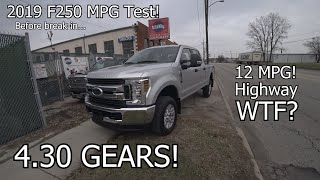 2019 F250 MPG test with 4.30 gears.