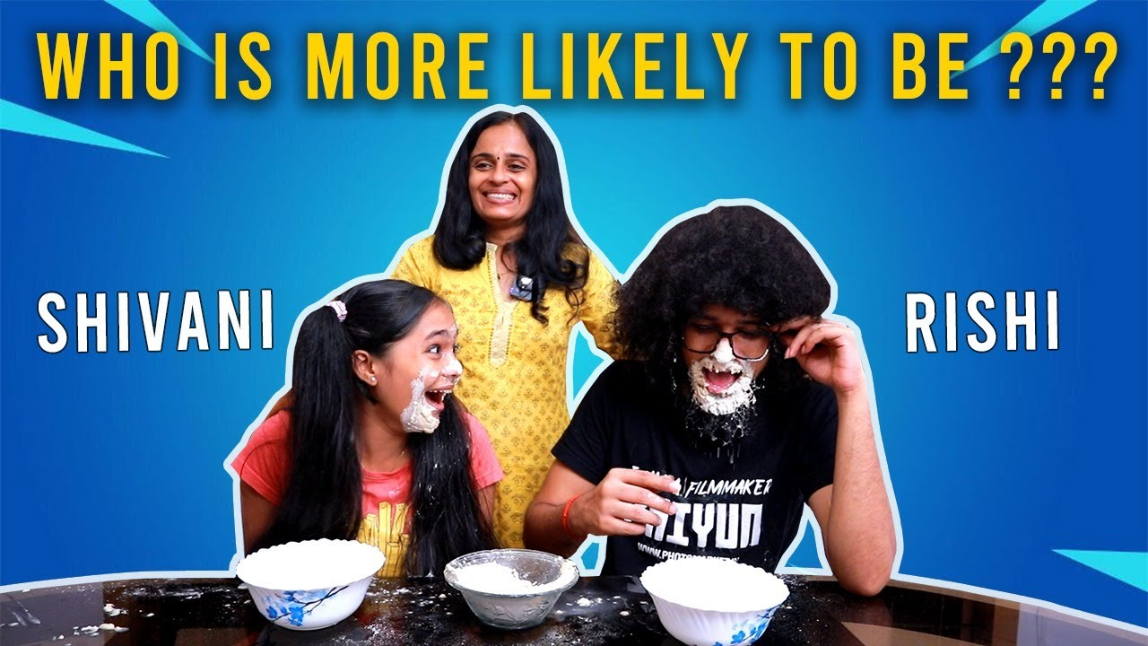 Download WHO IS MORE LIKELY TO BE   GAMING CHALLENGE  SHIVANI MENON   RISHI S KUMAR  