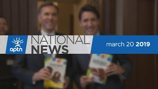 APTN National News March 20, 2019 – Closer look at Budget 2019, Senator Lynn Beyak, Combating racism