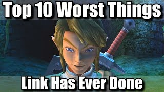 Top 10 Worst Things Link Has Ever Done